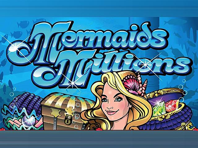 Mermaids Millions – онлайн-игра для фартовых посетителей казино